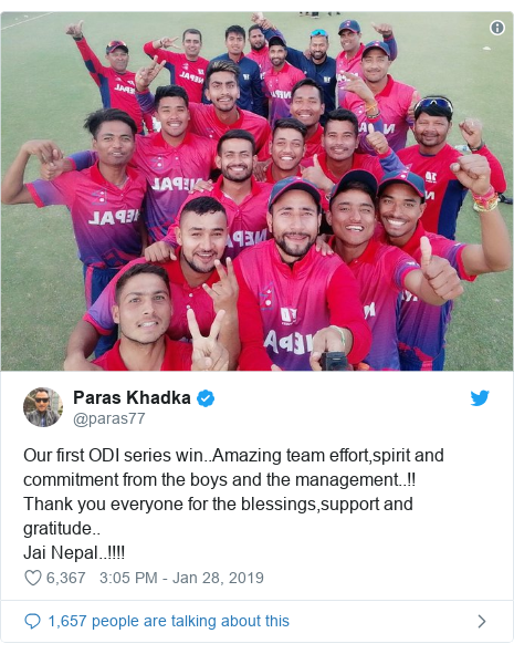 Twitter post by @paras77: Our first ODI series win..Amazing team effort,spirit and commitment from the boys and the management..!!Thank you everyone for the blessings,support and gratitude..Jai Nepal..!!!!