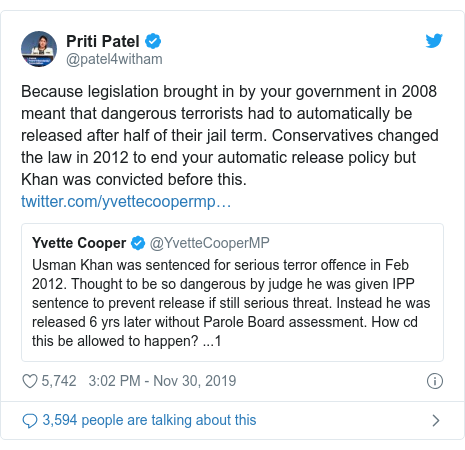 Twitter post by @patel4witham: Because legislation brought in by your government in 2008 meant that dangerous terrorists had to automatically be released after half of their jail term. Conservatives changed the law in 2012 to end your automatic release policy but Khan was convicted before this.