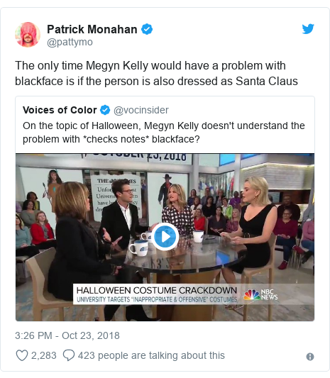 Twitter post by @pattymo: The only time Megyn Kelly would have a problem with blackface is if the person is also dressed as Santa Claus