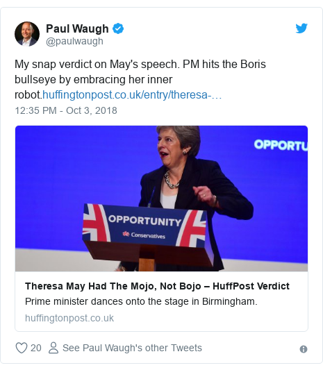 Twitter post by @paulwaugh: My snap verdict on May's speech. PM hits the Boris bullseye by embracing her inner robot.
