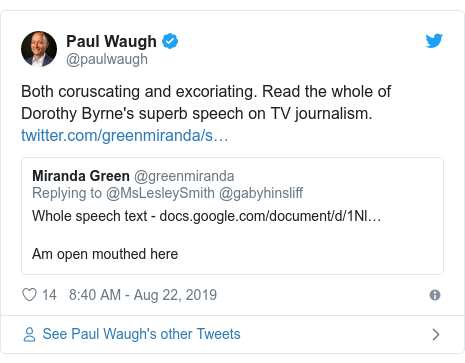 Twitter post by @paulwaugh: Both coruscating and excoriating. Read the whole of Dorothy Byrne's superb speech on TV journalism.