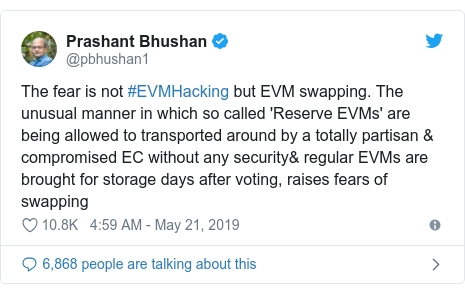 Twitter post by @pbhushan1: The fear is not #EVMHacking but EVM swapping. The unusual manner in which so called 'Reserve EVMs' are being allowed to transported around by a totally partisan & compromised EC without any security& regular EVMs are brought for storage days after voting, raises fears of swapping