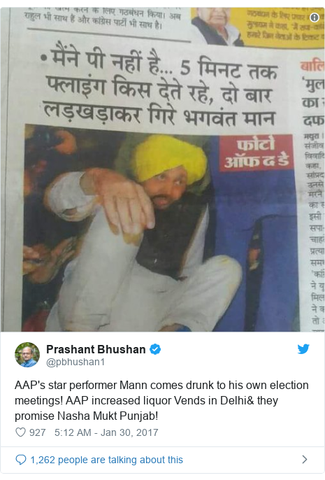 Twitter post by @pbhushan1: AAP's star performer Mann comes drunk to his own election meetings! AAP increased liquor Vends in Delhi& they promise Nasha Mukt Punjab!