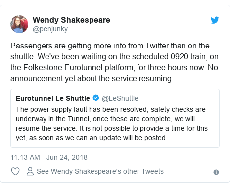 Twitter post by @penjunky: Passengers are getting more info from Twitter than on the shuttle. We've been waiting on the scheduled 0920 train, on the Folkestone Eurotunnel platform, for three hours now. No announcement yet about the service resuming...