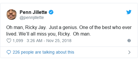 Twitter post by @pennjillette: Oh man, Ricky Jay.  Just a genius. One of the best who ever lived. We'll all miss you, Ricky.  Oh man.