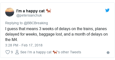 Twitter post by @petersianchuk: I guess that means 3 weeks of delays on the trains, planes delayed for weeks, baggage lost, and a month of delays on the M4.