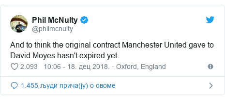 Twitter post by @philmcnulty: And to think the original contract Manchester United gave to David Moyes hasn't expired yet.