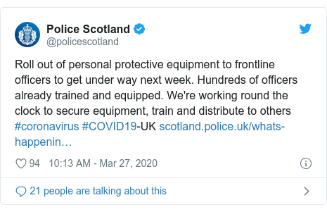 Twitter post by @policescotland: Roll out of personal protective equipment to frontline officers to get under way next week. Hundreds of officers already trained and equipped. We're working round the clock to secure equipment, train and distribute to others #coronavirus #COVID19-UK