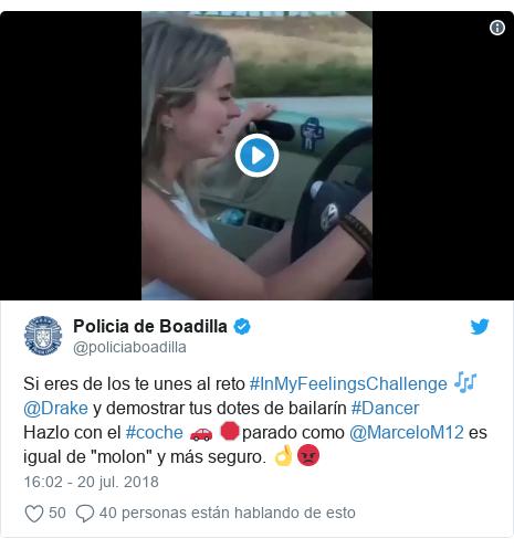 """Publicación de Twitter por @policiaboadilla: Si eres de los te unes al reto #InMyFeelingsChallenge 🎶 @Drake y demostrar tus dotes de bailarín #DancerHazlo con el #coche 🚗 🛑parado como @MarceloM12 es igual de """"molon"""" y más seguro. 👌😡"""