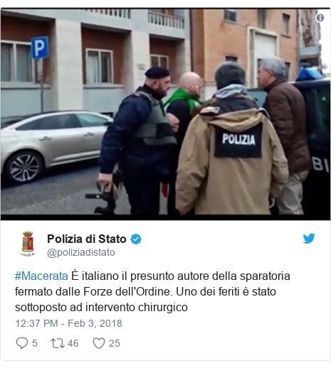 Twitter post by @poliziadistato: #Macerata È italiano il presunto autore della sparatoria fermato dalle Forze dell'Ordine. Uno dei feriti è stato sottoposto ad intervento chirurgico