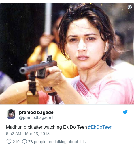 Twitter post by @pramodbagade1: Madhuri dixit after watching Ek Do Teen #EkDoTeen