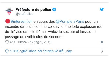 Twitter bởi @prefpolice: 🔴 #intervention en cours des @PompiersParis pour un incendie dans un commerce suivi d'une forte explosion rue de Trévise dans le 9ème. Évitez le secteur et laissez le passage aux véhicules de secours