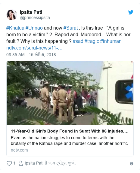"""Twitter post by @princessipsita: #Khatua #Unnao and now #Surat . Is this true   """"A girl is born to be a victim """" ?  Raped and  Murdered  - What is her fault ? Why is this happening ? #sad #tragic #inhuman"""