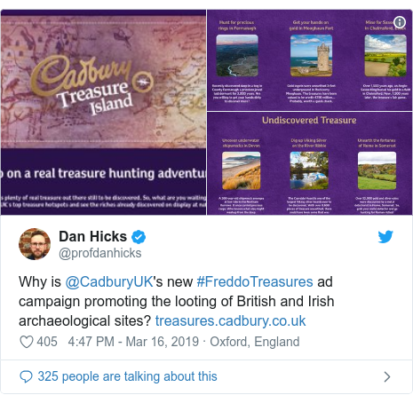 Twitter post by @profdanhicks: Why is @CadburyUK's new #FreddoTreasures ad campaign promoting the looting of British and Irish archaeological sites?