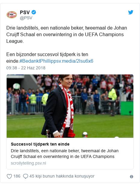 @PSV tarafından yapılan Twitter paylaşımı: Drie landstitels, een nationale beker, tweemaal de Johan Cruijff Schaal en overwintering in de UEFA Champions League. Een bijzonder succesvol tijdperk is ten einde.#BedanktPhillip