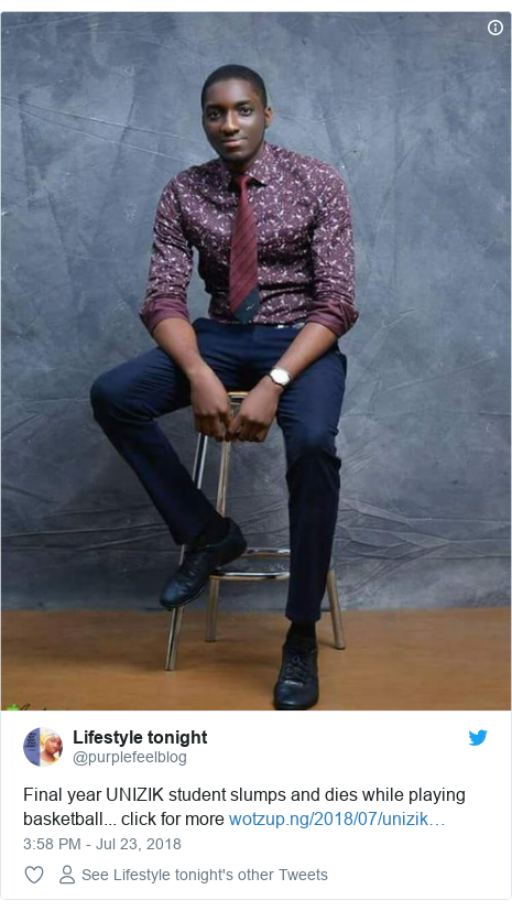Twitter post by @purplefeelblog: Final year UNIZIK student slumps and dies while playing basketball... click for more