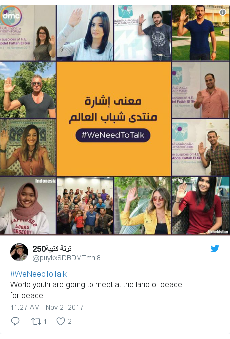 Twitter post by @puykxSDBDMTmhI8: #WeNeedToTalkWorld  youth are going to  meet at the land of peacefor peace