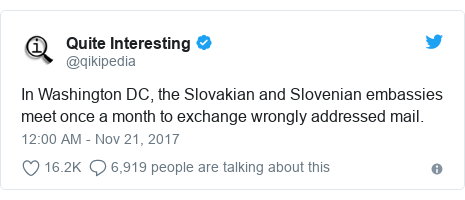 Twitter post by @qikipedia: In Washington DC, the Slovakian and Slovenian embassies meet once a month to exchange wrongly addressed mail.