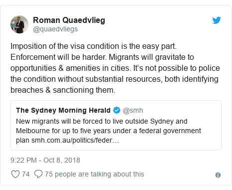 Twitter post by @quaedvliegs: Imposition of the visa condition is the easy part. Enforcement will be harder. Migrants will gravitate to opportunities & amenities in cities. It's not possible to police the condition without substantial resources, both identifying breaches & sanctioning them.