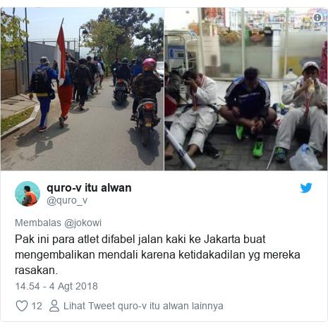 Twitter pesan oleh @quro_v: Pak ini para atlet difabel jalan kaki ke Jakarta buat mengembalikan mendali karena ketidakadilan yg mereka rasakan.