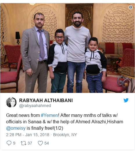 Twitter post by @rabyaahahmed: Great news from #Yemen! After many mnths of talks w/ officials in Sanaa & w/ the help of Ahmed Alrazhi,Hisham @omeisy is finally free!(1/2)