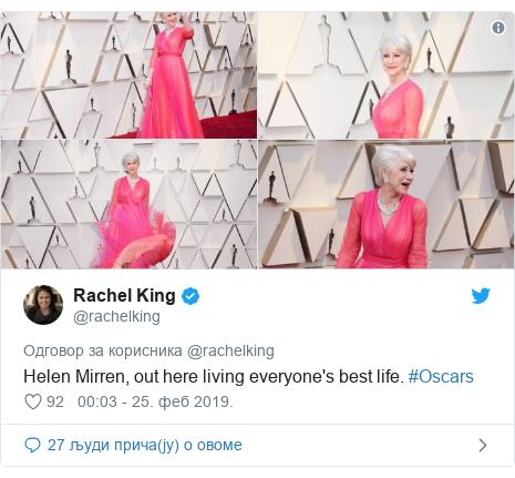 Twitter post by @rachelking: Helen Mirren, out here living everyone's best life. #Oscars