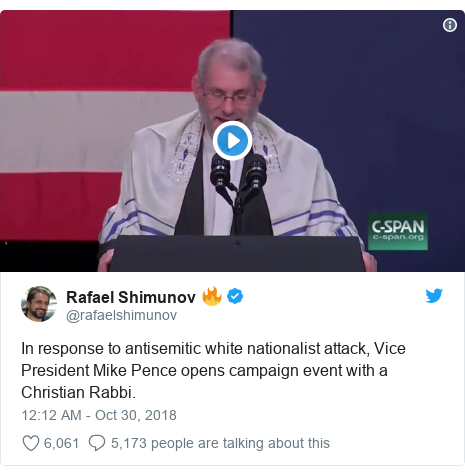 Twitter post by @rafaelshimunov: In response to antisemitic white nationalist attack, Vice President Mike Pence opens campaign event with a Christian Rabbi.