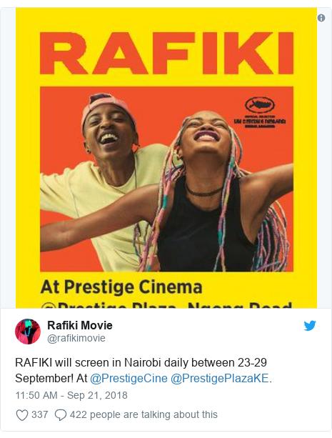 Twitter post by @rafikimovie: RAFIKI will screen in Nairobi daily between 23-29 September! At @PrestigeCine @PrestigePlazaKE.