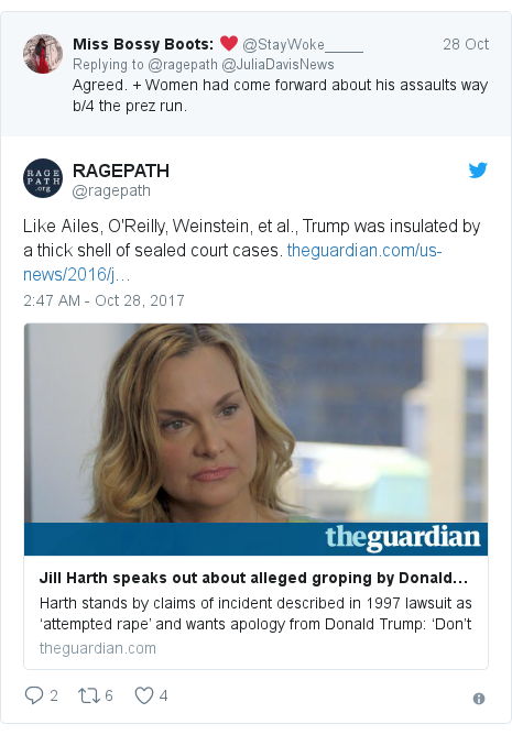 Twitter post by @ragepath: Like Ailes, O'Reilly, Weinstein, et al., Trump was insulated by a thick shell of sealed court cases.