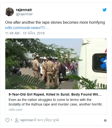 Twitter post by @rajennair: One after another the rape stories becomes more horrifying