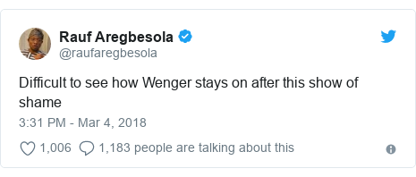 Twitter post by @raufaregbesola: Difficult to see how Wenger stays on after this show of shame