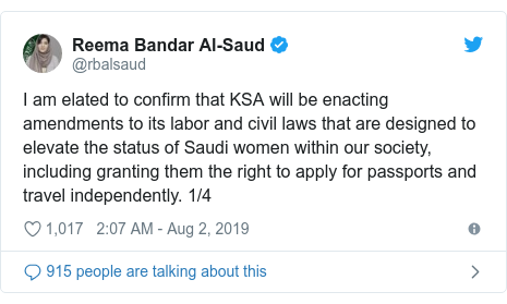 Twitter post by @rbalsaud: I am elated to confirm that KSA will be enacting amendments to its labor and civil laws that are designed to elevate the status of Saudi women within our society, including granting them the right to apply for passports and travel independently. 1/4
