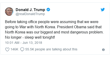 Ujumbe wa Twitter wa @realDonaldTrump: Before taking office people were assuming that we were going to War with North Korea. President Obama said that North Korea was our biggest and most dangerous problem. No longer - sleep well tonight!