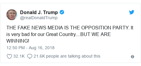 Twitter post by @realDonaldTrump: THE FAKE NEWS MEDIA IS THE OPPOSITION PARTY. It is very bad for our Great Country....BUT WE ARE WINNING!