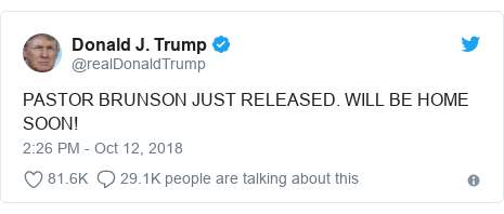 Twitter post by @realDonaldTrump: PASTOR BRUNSON JUST RELEASED. WILL BE HOME SOON!