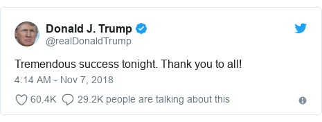 Twitter post by @realDonaldTrump: Tremendous success tonight. Thank you to all!