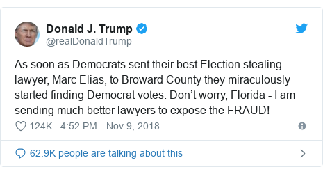 Twitter post by @realDonaldTrump: As soon as Democrats sent their best Election stealing lawyer, Marc Elias, to Broward County they miraculously started finding Democrat votes. Don't worry, Florida - I am sending much better lawyers to expose the FRAUD!