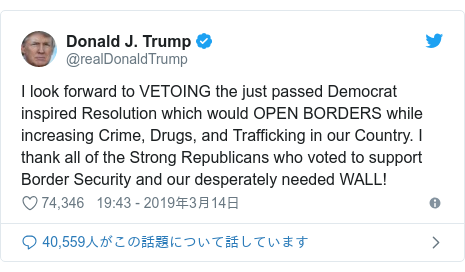 Twitter post by @realDonaldTrump: I look forward to VETOING the just passed Democrat inspired Resolution which would OPEN BORDERS while increasing Crime, Drugs, and Trafficking in our Country. I thank all of the Strong Republicans who voted to support Border Security and our desperately needed WALL!