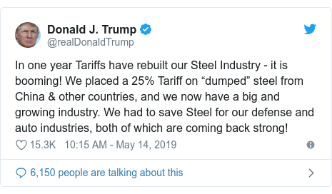 """Twitter post by @realDonaldTrump: In one year Tariffs have rebuilt our Steel Industry - it is booming! We placed a 25% Tariff on """"dumped"""" steel from China & other countries, and we now have a big and growing industry. We had to save Steel for our defense and auto industries, both of which are coming back strong!"""