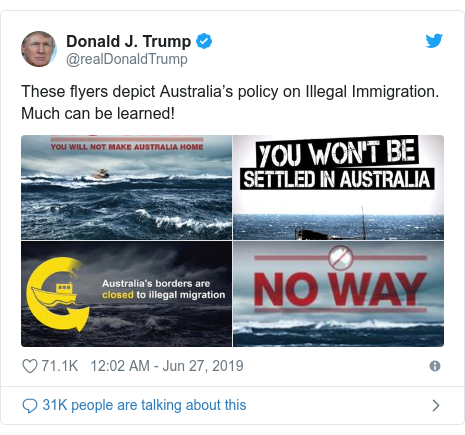 Twitter post by @realDonaldTrump: These flyers depict Australia's policy on Illegal Immigration. Much can be learned!