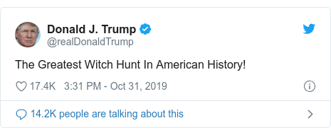 Twitter post by @realDonaldTrump: The Greatest Witch Hunt In American History!