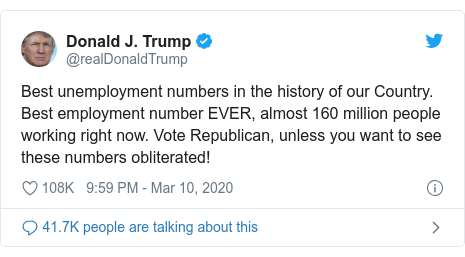 Twitter post by @realDonaldTrump: Best unemployment numbers in the history of our Country. Best employment number EVER, almost 160 million people working right now. Vote Republican, unless you want to see these numbers obliterated!