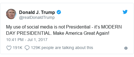 Twitter post by @realDonaldTrump: My use of social media is not Presidential - it's MODERN DAY PRESIDENTIAL. Make America Great Again!