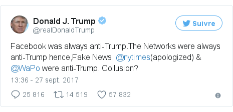 Twitter publication par @realDonaldTrump: Facebook was always anti-Trump.The Networks were always anti-Trump hence,Fake News, @nytimes(apologized) & @WaPo were anti-Trump. Collusion?