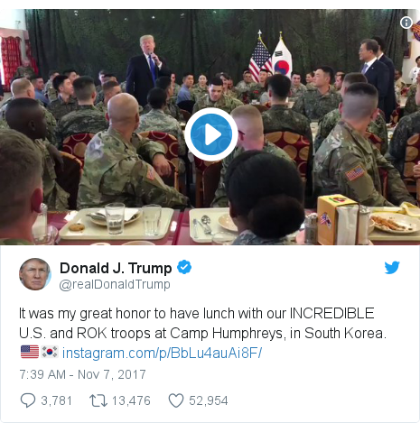 Twitter post by @realDonaldTrump: It was my great honor to have lunch with our INCREDIBLE U.S. and ROK troops at Camp Humphreys, in South Korea. 🇺🇸🇰🇷