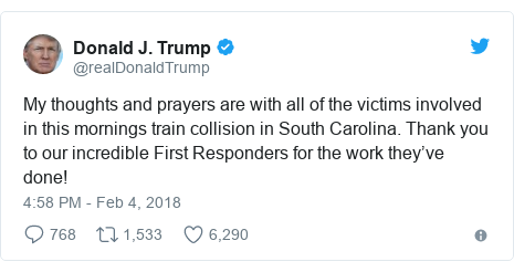 Twitter post by @realDonaldTrump: My thoughts and prayers are with all of the victims involved in this mornings train collision in South Carolina. Thank you to our incredible First Responders for the work they've done!