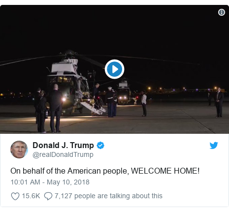Twitter post by @realDonaldTrump: On behalf of the American people, WELCOME HOME!