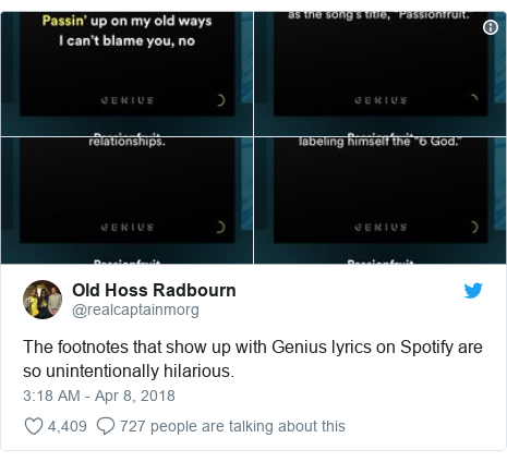 Twitter post by @realcaptainmorg: The footnotes that show up with Genius lyrics on Spotify are so unintentionally hilarious.