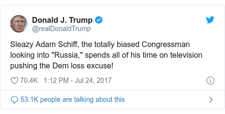 "Twitter post by @realDonaldTrump: Sleazy Adam Schiff, the totally biased Congressman looking into ""Russia,"" spends all of his time on television pushing the Dem loss excuse!"
