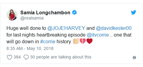 Twitter post by @realsamia: Huge well done to @JOJEHARVEY and @davidkester00 for last nights heartbreaking episode @itvcorrie .. one that will go down in #corrie history 👏🏼💔❤️